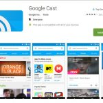 Good Bye Chromecast, Hello Google Cast!